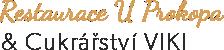Restaurace U Prokopa a Cukrářství VIKI